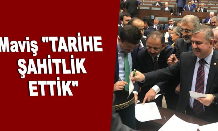 """Maviş """"TARİHE ŞAHİTLİK ETTİK"""""""