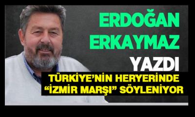 """TÜRKİYE'NİN HERYERİNDE """"İZMİR MARŞI"""" SÖYLENİYOR"""