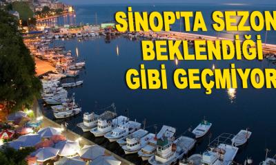 Sinop'ta sezon beklendiği gibi geçmiyor!