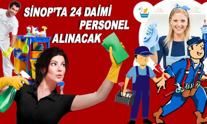 Sinop'ta 24 daimi personel alınacak