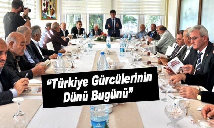 """""""Türkiye Gürcülerinin Dünü Bugünü"""""""