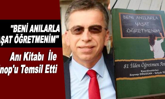 """""""BENİ ANILARLA YAŞAT ÖĞRETMENİM""""Anı Kitabı İle Sinop'u Temsil Etti"""