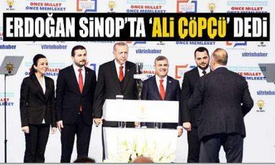 Cumhurbaşkanı Sinop'ta 'Ali Çöpcü' dedi