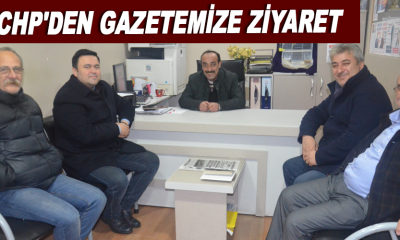 CHP'den Gazetemize ziyaret