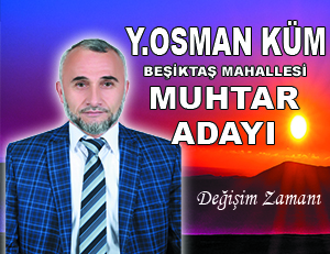 Muhtar Adayı Osman Küm