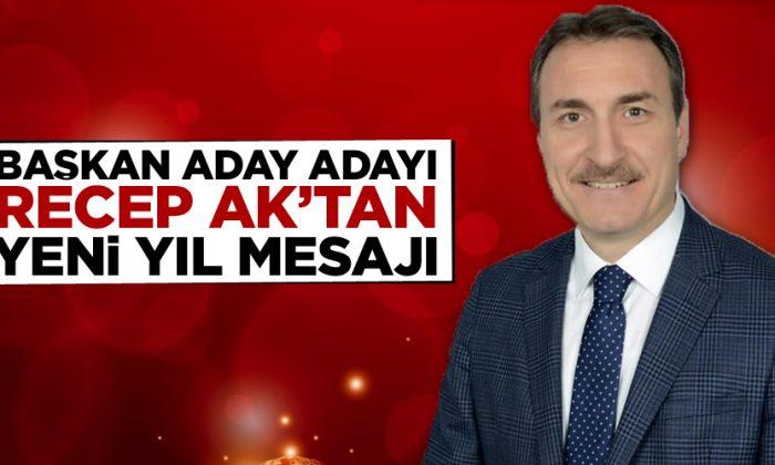 Recep AK'tan Yeni Yıl Mesajı