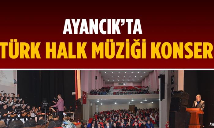 AYANCIK'TA TÜRK HALK MÜZİĞİ KONSERİ