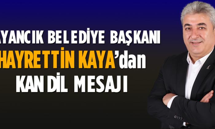 Başkan Kaya'dan Kandil Mesajı