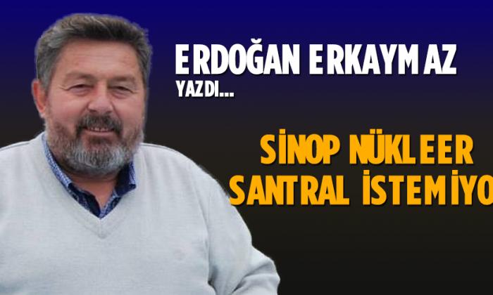 Sinop Nükleer Santral İstemiyor