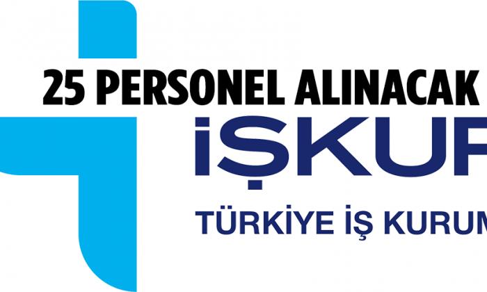 İşkur'dan 25 Personel Alınacak
