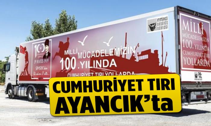 CUMHURİYET TIRI AYANCIK'TA