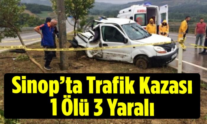 Sinop'ta Trafik Kazası 1 Ölü 3 Yaralı
