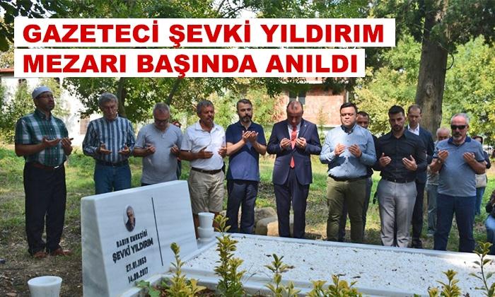Gazeteci Şevki Yıldırım Mezarı Başında Anıldı