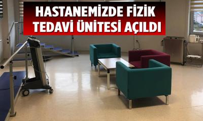Hastanemizde Fizik Tedavi Ünitesi Açıldı