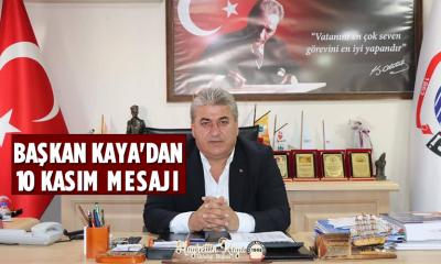 Başkan Kaya'dan 10 Kasım Mesajı