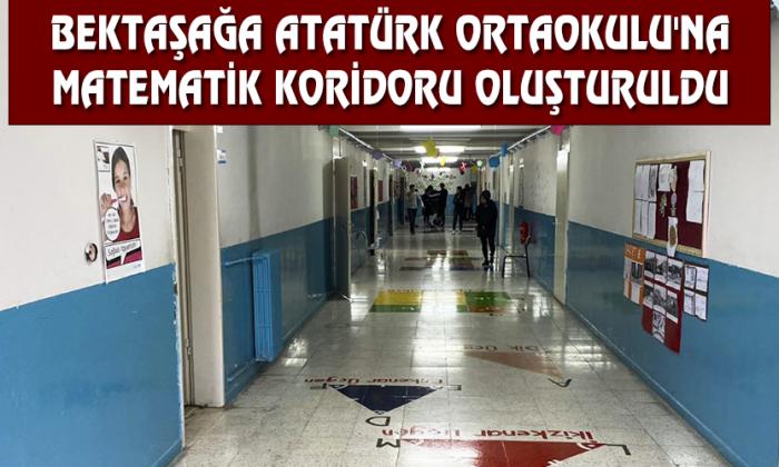 Bektaşağa Atatürk Ortaokulu'na Matematik Koridoru Oluşturuldu