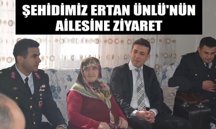 Şehidimiz Ertan ÜNLÜ'nün Ailesine Ziyaret