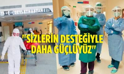 """""""SİZLERİN DESTEĞİYLE DAHA GÜÇLÜYÜZ"""""""
