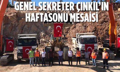 GENEL SEKRETER ÇINKIL'IN HAFTASONU MESAİSİ