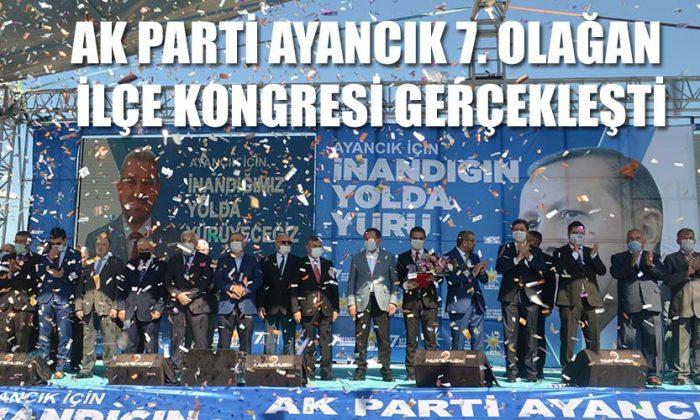 Ak Parti Ayancık 7. Olağan İlçe Kongresi gerçekleşti