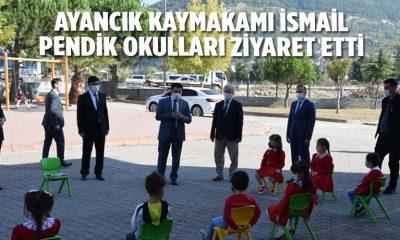 Ayancık Kaymakamı İsmail PENDİK Okulları Ziyaret Etti