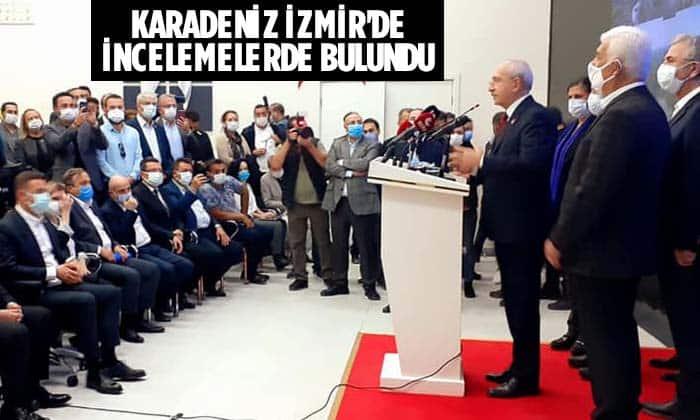 KARADENİZ İZMİR'DE İNCELEMELERDE BULUNDU