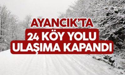 Ayancık'ta 24 Köy Yolu Ulaşıma Kapandı