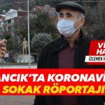 Ayancık'ta Koronavirüs Konulu Sokak Röportajı