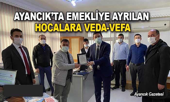 Ayancık'ta emekliye ayrılan Hocalara veda-vefa