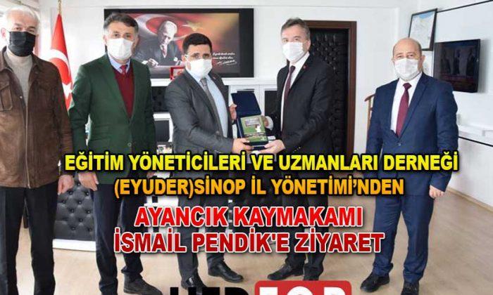 EYUDER SİNOP İL YÖNETİMİ'NDEN KAYMAKAM PENDİK'E ZİYARET