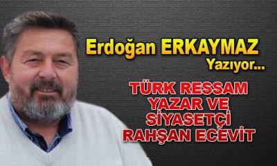 Türk Ressam Yazar ve Siyasetçi Rahşan ECEVİT