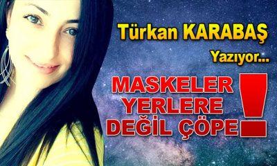 MASKELER YERLERE DEĞİL ÇÖPE!!!