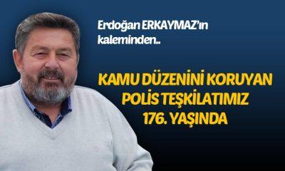 KAMU DÜZENİNİ KORUYAN POLİS TEŞKİLATIMIZ 176. YAŞINDA