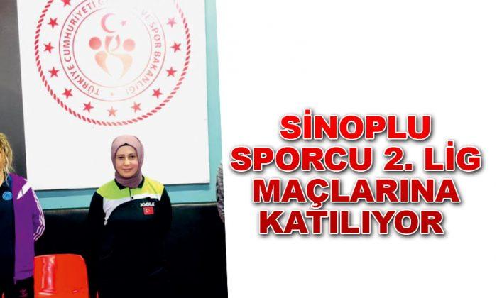 SİNOPLU SPORCU 2. LİG MAÇLARINA KATILIYOR