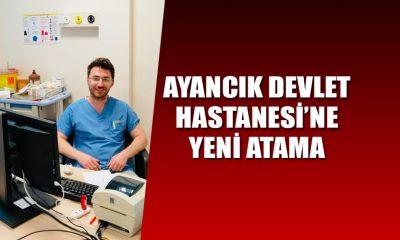 Ayancık Devlet Hastanesine Yeni Atama