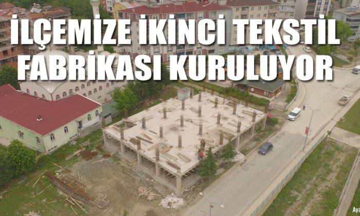 Ayancık'a İkinci Tekstil Fabrikası