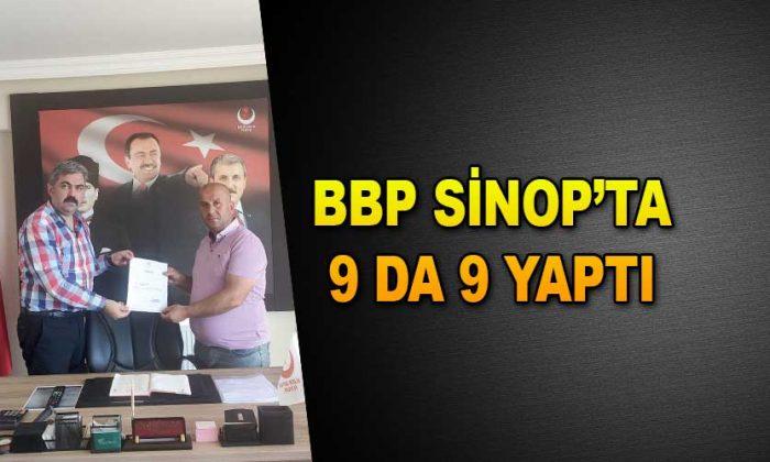 BBP SİNOP'TA 9 DA 9 YAPTI