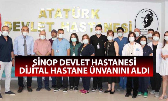 Sinop Devlet Hastanesi Dijital Hastane Ünvanını Aldı