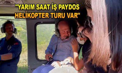 """YARIM SAAT İŞ PAYDOS HELİKOPTER TURU VAR"""