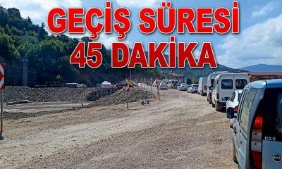 GEÇİŞ SÜRESİ 45 DAKİKA