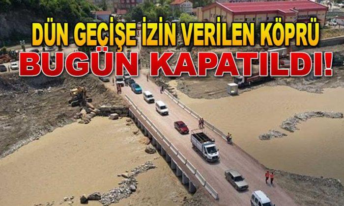 Yapılan Köprü tekrar kapatıldı!