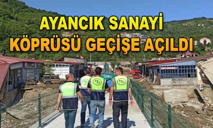 Ayancık Sanayi Köprüsü Geçişe Açıldı