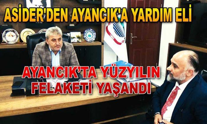 ASİDER'DEN AYANCIK'A YARDIM ELİ