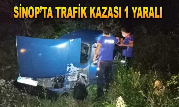 SİNOP'TA TRAFİK KAZASI 1 YARALI