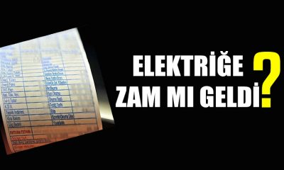 Elektriğe zam mı geldi?