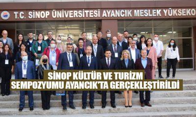 Sinop Kültür ve Turizm Sempozyumu Ayancık'ta gerçekleştirildi